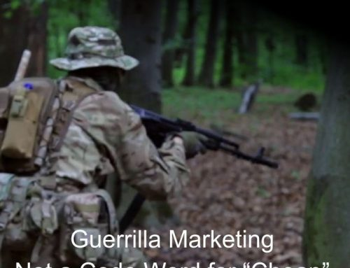 "Guerrilla Marketing – Not a Code Word for ""Cheap"""